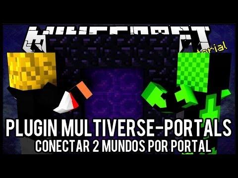 [Tutorial]Multiverse-Portals - Conectar 2 Mundos por Portal Minecraft