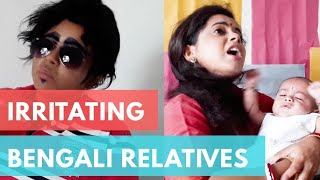 বিভিন্ন রকমারি বাঙালি আত্মীয়   Types of Bengali Relatives   New Bangla funny video