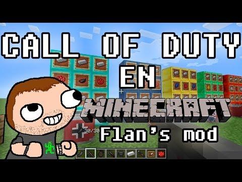 Call of Duty en Minecraft! - Flan's Mod: Armas. vehículos. ropa. etc