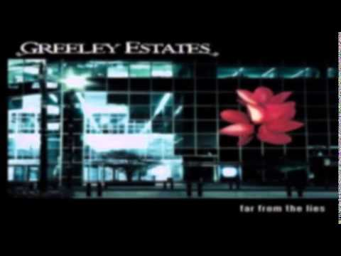 Greeley Estates - Believe The Lies