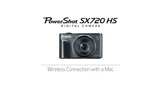 PowerShot SX 720 HS - Wireless Connection with a Mac