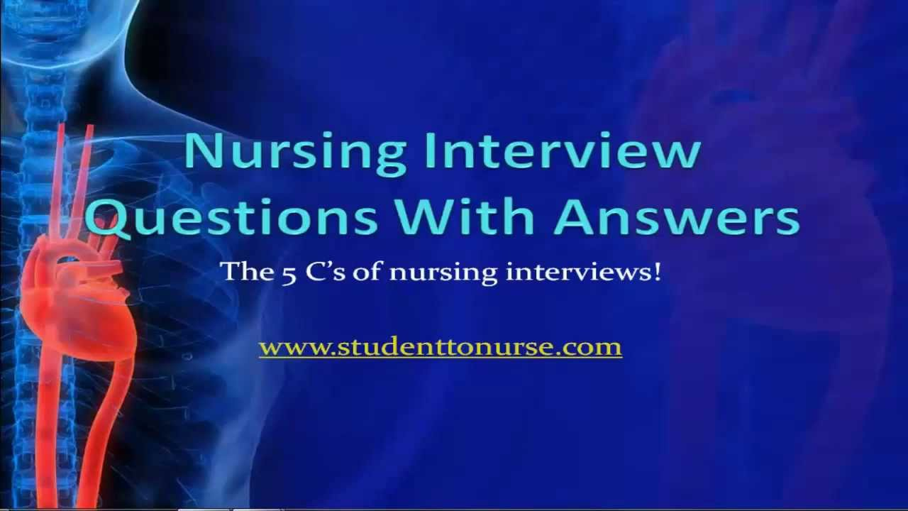 nursing interview qustions with answers the 5 c 39 s of