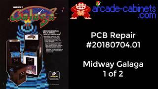 Arcade PCB repair #20180704.01 Midway Galaga Part 1 of 2