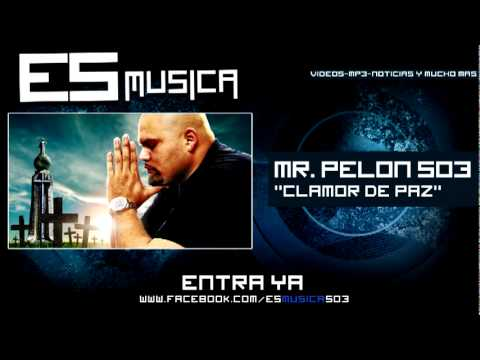 Mr Pelon 503 - Clamor De Paz video