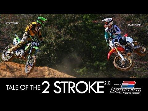 Tale Of The 2 Stroke 2.0 presented by Boyesen / Scotty Clark & Tyler Wozney (MXPTV)