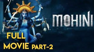 Mohini Full Movie | Trisha | Jackky Bhagnani | Part 2