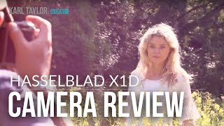 X1D Hasselblad Camera Photography Review (and shoot!) - Part 1
