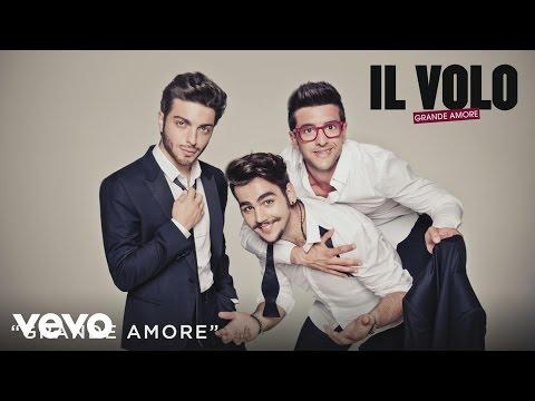 Il Volo - Grande Amore (Spanish Version)[Cover Audio]