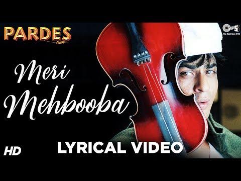 Meri Mehbooba Lyrical - Pardes | Shahrukh Khan & Mahima | Kumar Sanu & Alka Yagnik | Shahrukh Hits