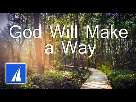 God Will Make a Way Music Videos