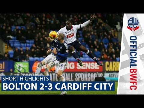 SHORT HIGHLIGHTS | Bolton 2-3 Cardiff City
