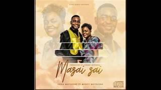 Kuda Mutsvene ft Mercy Mutsvene - Masai Sai