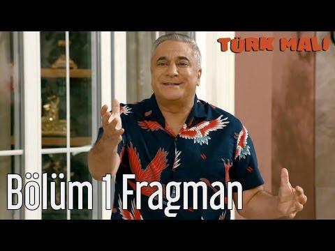 Türk Malı 1. Bölüm Fragman