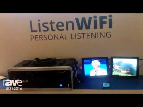 ISE 2016: Listen Technologies Features ListenWiFi for Hearing TV Audio on Personal Devices over WiFi