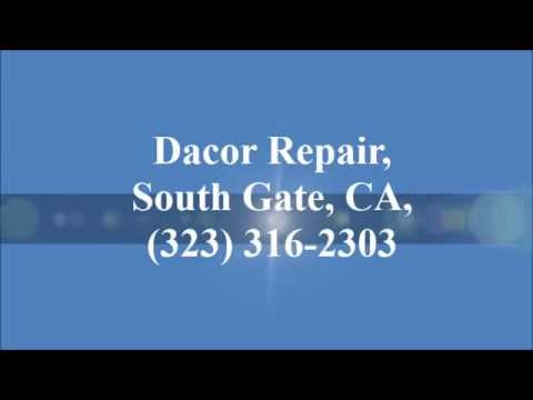 Dacor Repair, South Gate, CA, (323) 316-2303