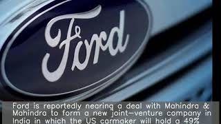 Ford to form new company with Mahindra for India business: Report