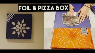 DIY WALL DECOR FROM FOIL AND PIZZA BOX