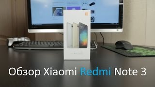 Обзор Xiaomi Redmi Note 3 (3/32GB)