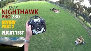 EMAX NightHawk PRO 280 FPV Race Drone Review - Part 2 - [Flight Test]