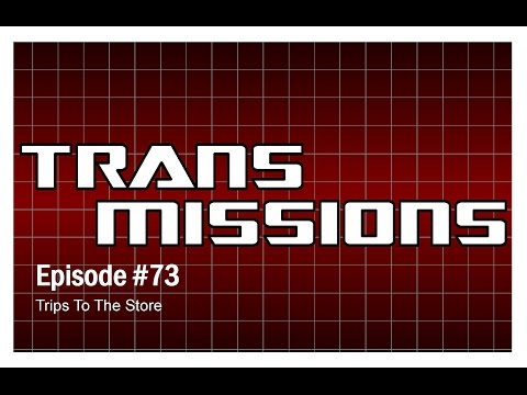 TransMissions Podcast Episode 73 – Trips To The Store