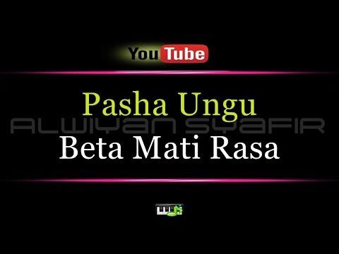 Karaoke Pasha Ungu - Beta Mati Rasa