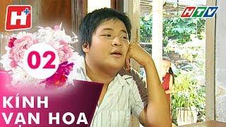 Kính Vạn Hoa - Tập 02 | Hplus | Phim Tình Cảm Việt Nam Hay Nhất 2017