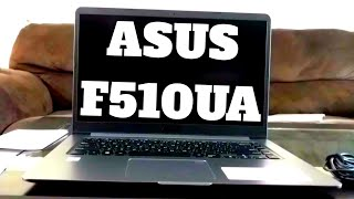 ASUS Vivobook F510UA: Unboxing and first thoughts - SERIES PART 1