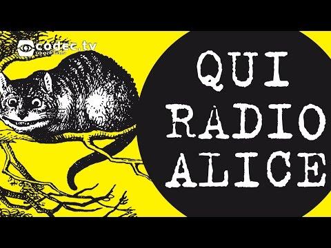 Qui Radio Alice - Viaggio nella Bologna del '77