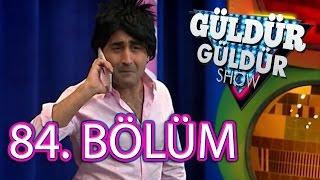 (193. MB) Güldür Güldür Show 84. Bölüm Tek Parça Mp3