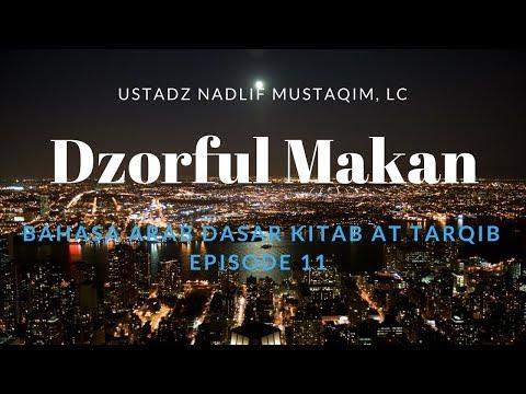 Ustadz Nadlif Mustaqim - Bahasa Arab Dasar 11 - Dzorful Zaman