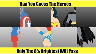 Guess The Superhero ? MARVEL ? DC ? CAN YOU GUESS THEM!?!