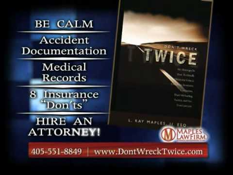 Don't Wreck Twice - Oklahoma Auto Accident Book - Maples Law Firm