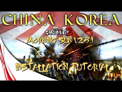 TOTAL WAR: SHOGUN 2 MORNING SUN v2.5.1 - INSTALLATION TUTORIAL (WINDOWS 10)
