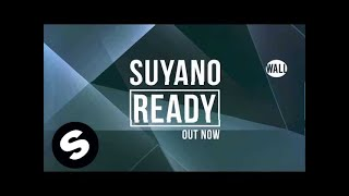 Suyano - Ready (Original Mix)