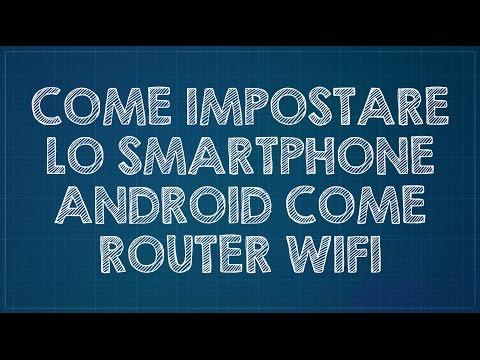 Come impostare il cellulare Android come router wi-fi