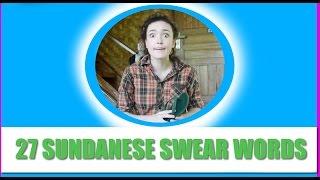27 MORE Sundanese Swear Words