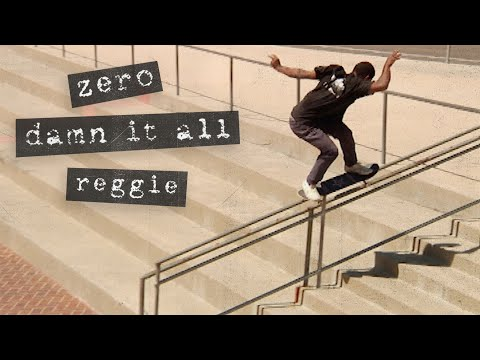 "Reggie Kelly's ""Damn It All"" Zero Part"