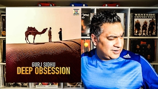 Deep Obsession | Gurj Sidhu | Kaos Productions | Record Review