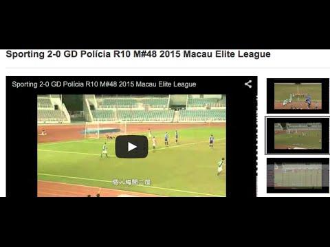 Sporting 2-0 GD Polícia R10 M#48 2015 Macau Elite League