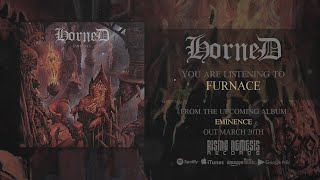 HORNED - FURNACE [SINGLE] (2020) SW EXCLUSIVE