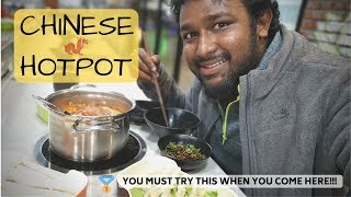 CHINESE HOTPOT IS THE BEST!!!! - Indian in China - VLOG