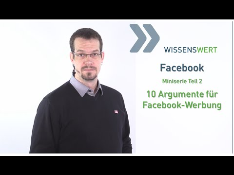 Facebook-Werbung: 10 Gründe, die dafür sprechen - Miniserie Teil 2 | FAIRRANK TV - Wissenswert