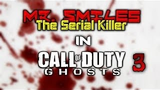 Serial KILLER plays COD Ghosts - Mr.Smiles! - (Hilarious VOICE Trolling!)