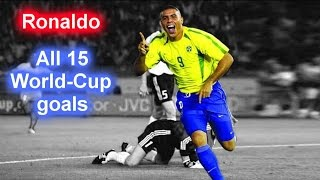 Ronaldo ► All 15 World Cup GOALS ◄ RECORD ► ✔ ◄ BRAZIL ► ★★★★★