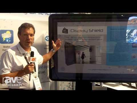 InfoComm 2014: Prtective Encolures Details Display Shield Weatherproof Enclosure