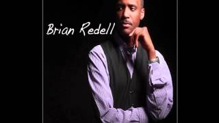 "Brian Redell ""Please Come"" - Featuring Lawrence Flowers"
