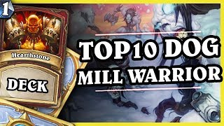 TOP10 DOG MILL WARRIOR 1/2 - Hearthstone Decks