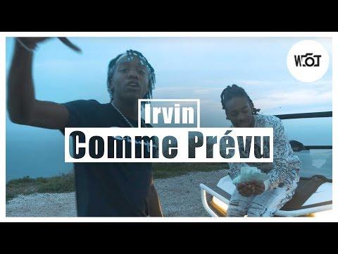 Irvin - Comme Prévu (Officiel Vlog Music Video)
