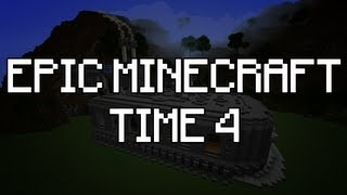 Epic Minecraft Time 4