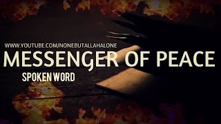 PROPHET MUHAMMAD (ﷺ) ┇ MESSENGER OF PEACE┇ SPOKEN WORD ᴴᴰ